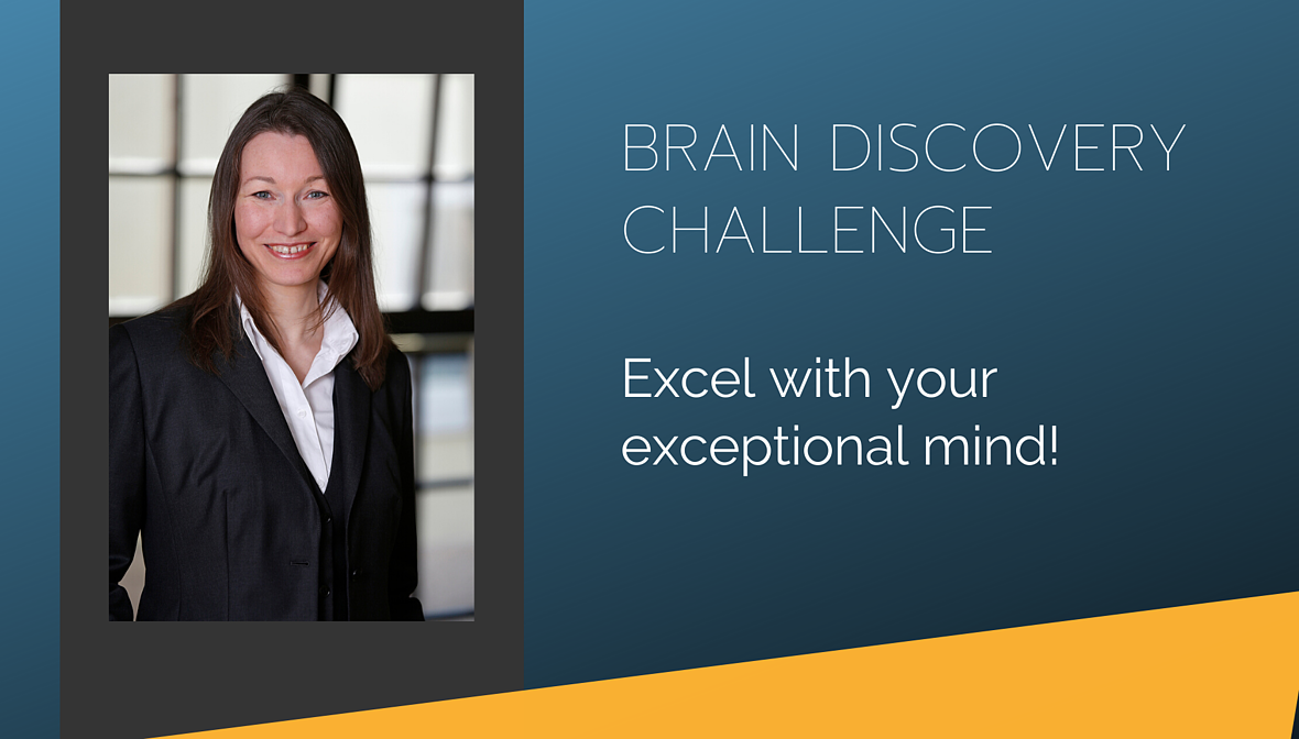 Brain Discovery Week. The challenge to excel with your exceptional mind. Dr. Elke Präg