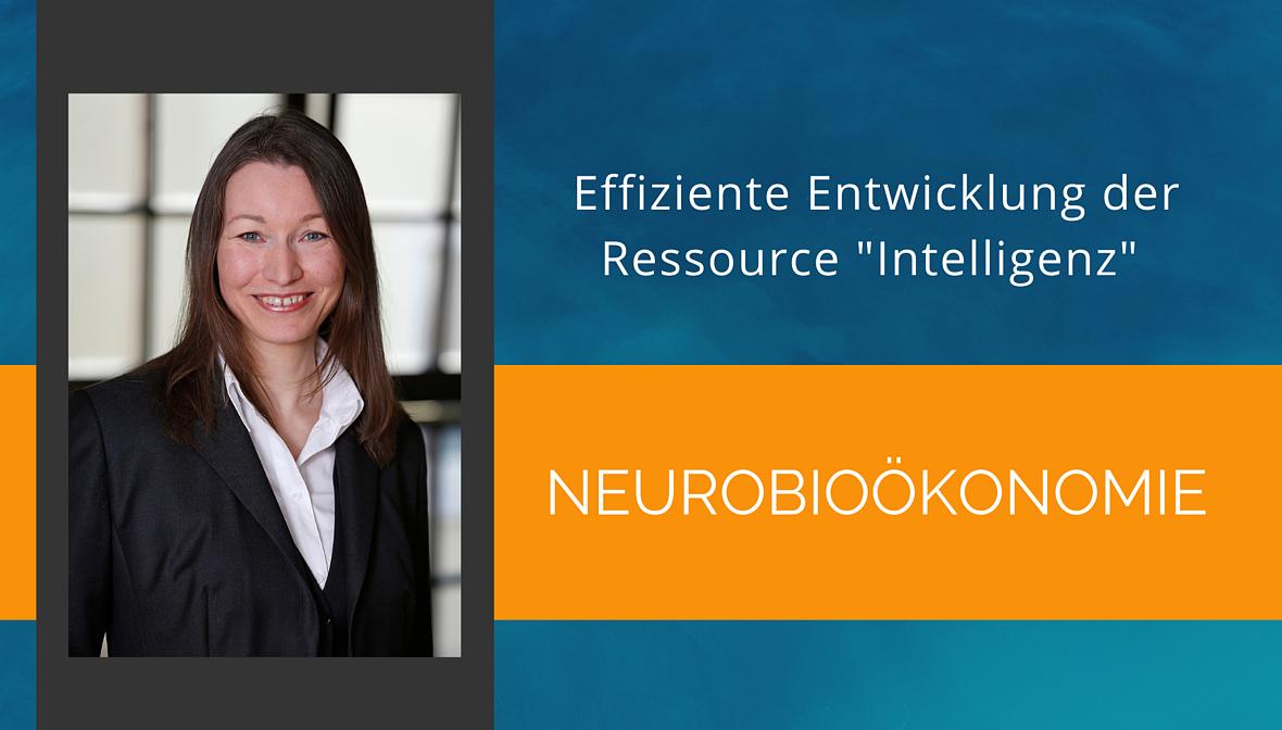 Dr. Elke Präg beschreibt das Denken von Morgen: Neurobioökonomie
